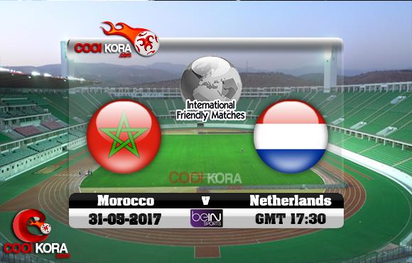 مشاهدة مباراة المغرب وهولندا اليوم 31-5-2017 مباراة ودية