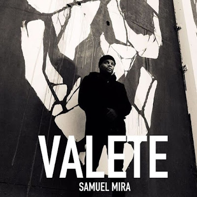 Valete - Samuel Mira (Prod. Baghira  Dr Neo Cortex) 2018 | Download Mp3