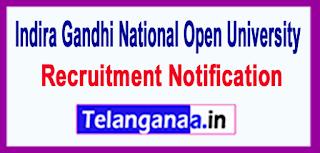 Indira Gandhi National Open University IGNOU Recruitment Notification 2017 Last Date 20-06-2017