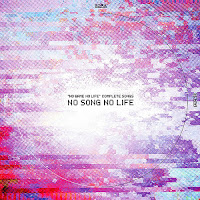 Download No Game No Life Complete Song 「NO SONG NO LIFE」