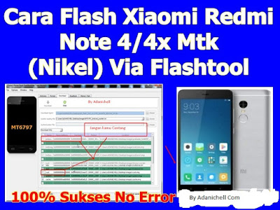 Cara Flash Xiaomi Redmi Note 4x Mtk (Nikel) Via Flashtool