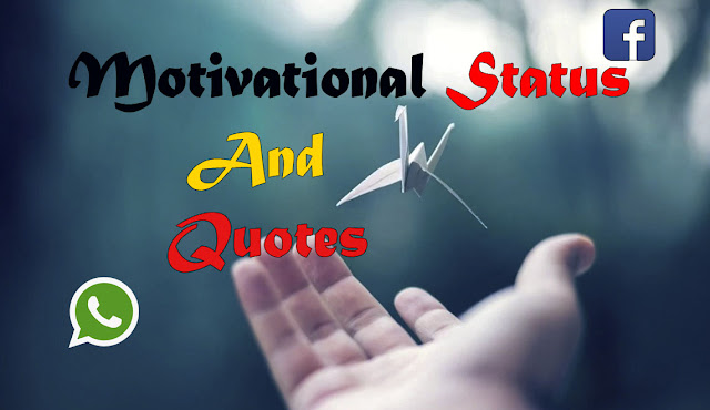Motivation Status,Quotes For Whatsapp,Facebook