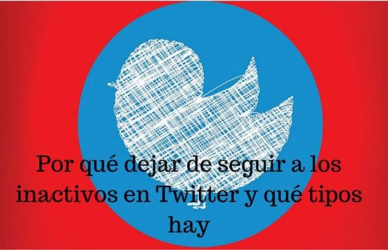 Twitter, Inactivos, Redes Sociales, Social Media, Unfollow,