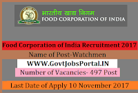 Food Corporation of India Recruitment 2017– 497 Watchmen