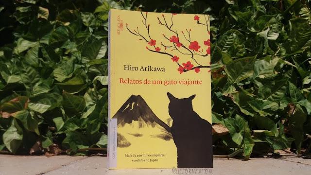[Resenha] - Relatos de um gato viajante - Hiro Arikawa