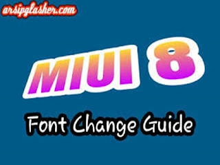 Change Font MIUI 8