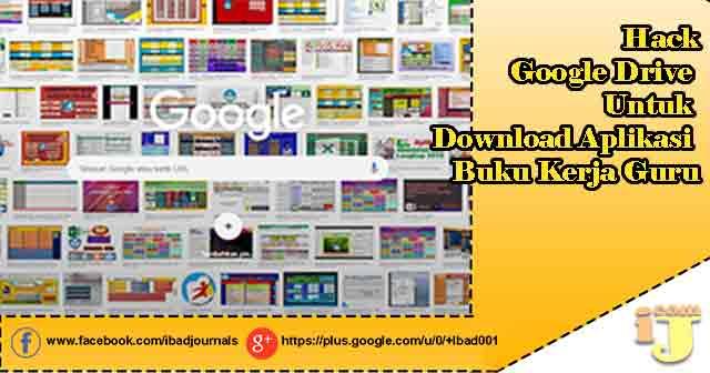Hack Google Drive Untuk Download Aplikasi Buku Kerja Guru