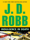 Audiobook review J.D.Robb Indulgence in Death read by Susan Ericksen