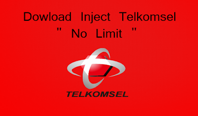 Download Inject Telkomsel No Limit Terbaru 2018