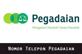 Nomor Telepon Call Center Pegadaian