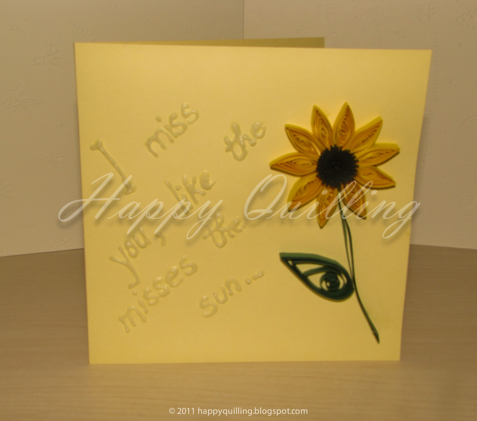 Miss You Libro Happy Quilling I Miss You Like The Sunflower Misses The Sun