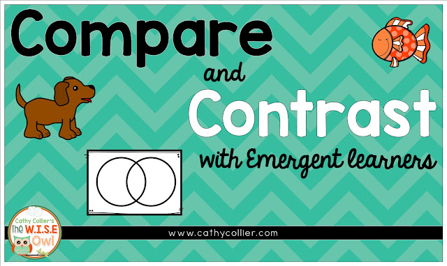 Can Emergent learners compare and contrast? Of course, they can. With a step-by-step practice, the routine can be easy.