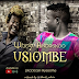Audio | Whozu - Usiombe (Prod. by Awesome) | Download Fast