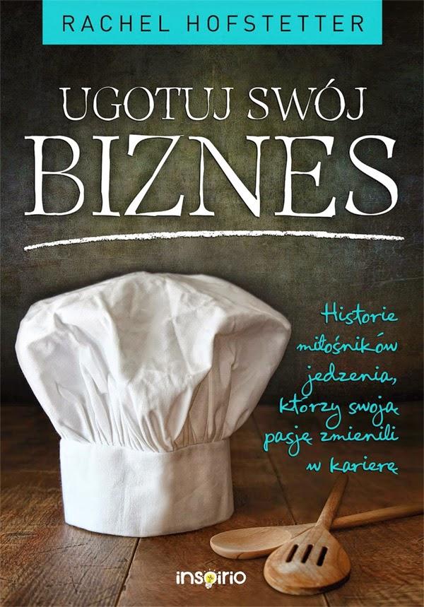 ugotuj swój biznes - recenzja książki