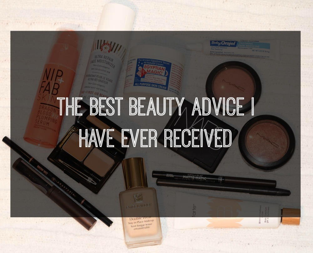 The best beauty advice