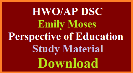 AP DSC HWO Emily Moses Perspective of Education Study Material Download ap-dsc-hwo-emily-moses-perspective-of-education-study-material-download