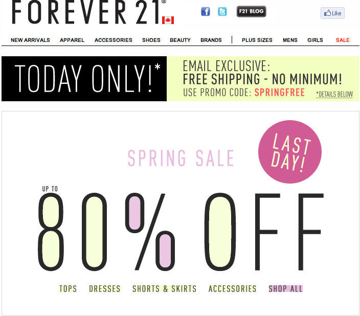 Coupon policy: Only one promo code per order, but promo codes can be redeemed with the running free shipping offer. Return policy: Not sold on what you just bought? No problem, Forever 21 will take it back within 30 days of purchase.