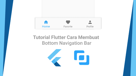 Tutorial Flutter Cara Membuat Bottom Navigation Bar