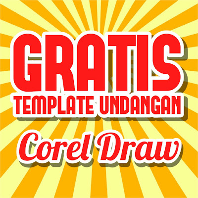 GRATIS 10 Template Undangan Corel Draw Keren