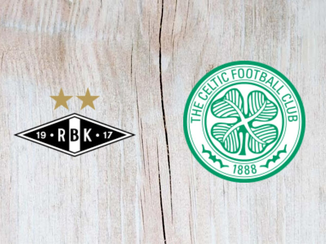 Watch Rosenborg vs Celtic Full Match & Highlights - 01 August 2018