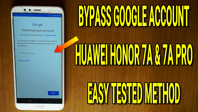 Huawei Honor 7A Pro AUM-L29 Bypass FRP Google Account 2019 Solution