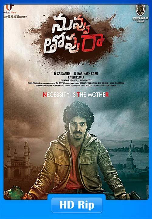 Nuvvu Thopu Raa 2019 720p Telugu HDRip ESub x264 | 480p 300MB | 100MB HEVC Poster