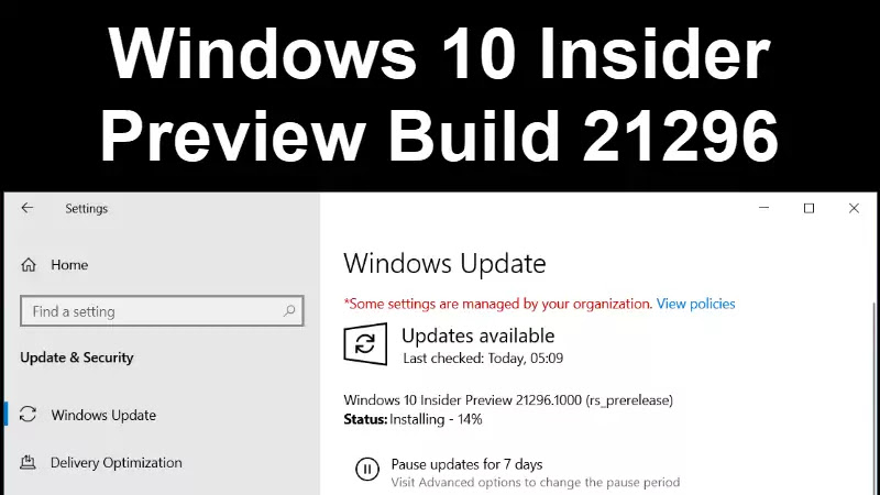 Windows 10 Insider Preview Build 21296 is now rolling out in Dev channel