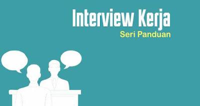 Belajar pertanyaan interview kerja dan cara menjawab  yang baik dan benar