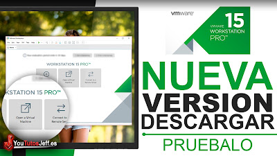 Probar VMware Workstation 15 Gratis - Descargar VMware Workstation 15