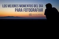 Momentos del día para fotografiar