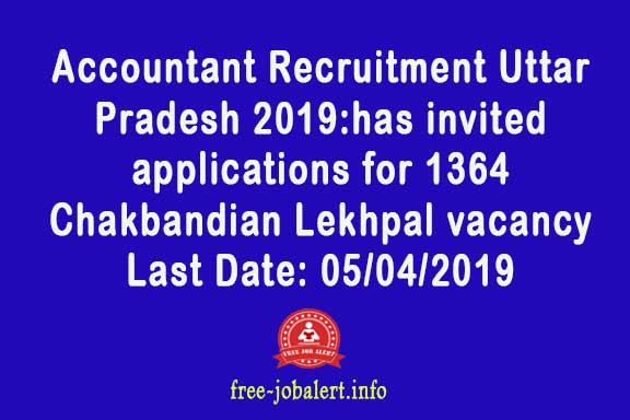 UPSSSC Chakbandi Lekhpal Recruitment 2019: UPSSSC has invited applications for 1364 Chakbandian Lekhpal vacancy