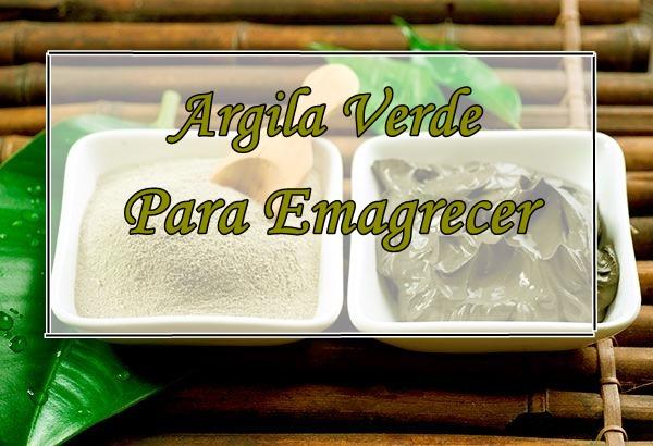 Argila verde para emagrecer
