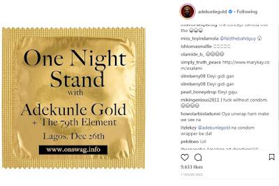 SINGER ADEKUNLE GOLD PROMOTES SHOW USING CONDOM DESIGN, FANS REACT