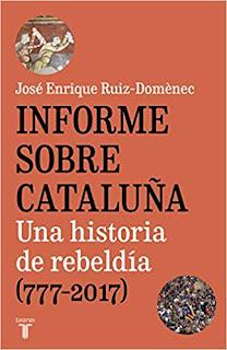 Informe sobre Cataluña- Jose Enrique Ruiz-Domenec