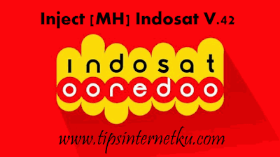 Download Inject [MH] V.42 Indosat Opok Update Terbaru 2018