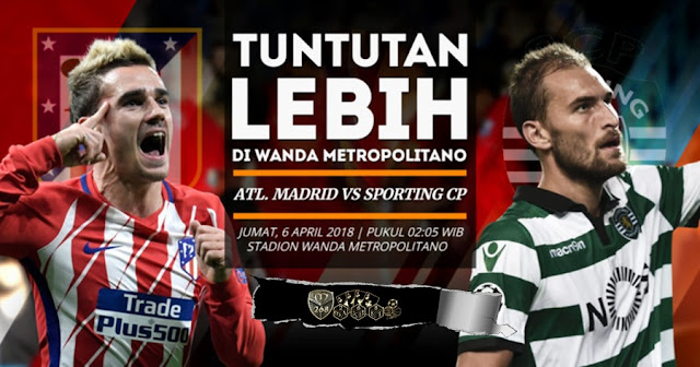 Prediksi Atletico Madrid Vs Sporting Lisbon, Jumat 06 April 2018 Pukul 02.05 WIB