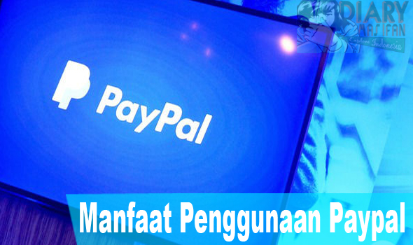 Manfaat Penggunaan Paypal
