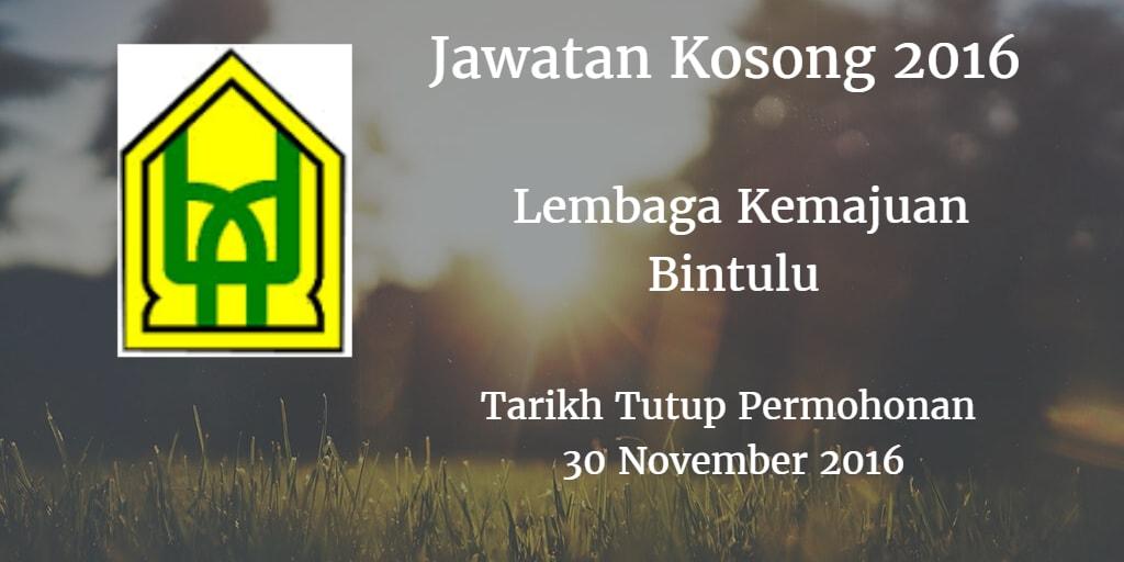 Jawatan Kosong Lembaga Kemajuan Bintulu 30 November 2016