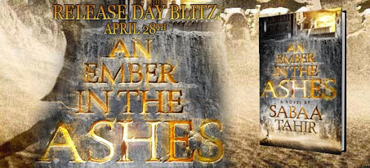 Giveaway ~ AN EMBER IN THE ASHES by Sabaa Tahir
