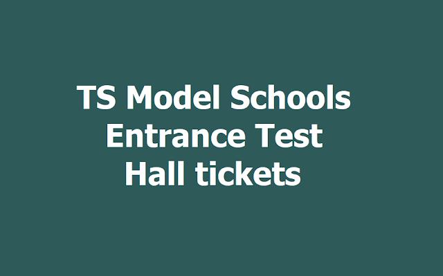 TS Model Schools Entrance Test Hall tickets 2019, TSMS Entrance Exam On April 18