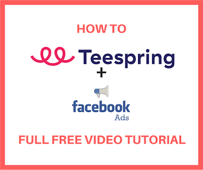How To Teespring and Facebook ads Full Free Video tutorial