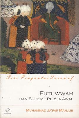Futuwwah dan Sufisme Persia Awal