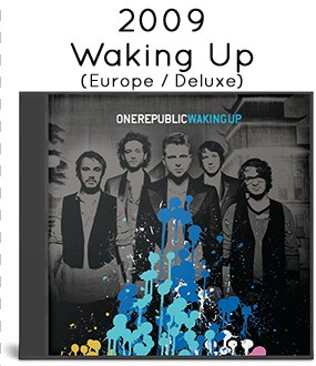 2009 - Waking Up (Deluxe Edition)