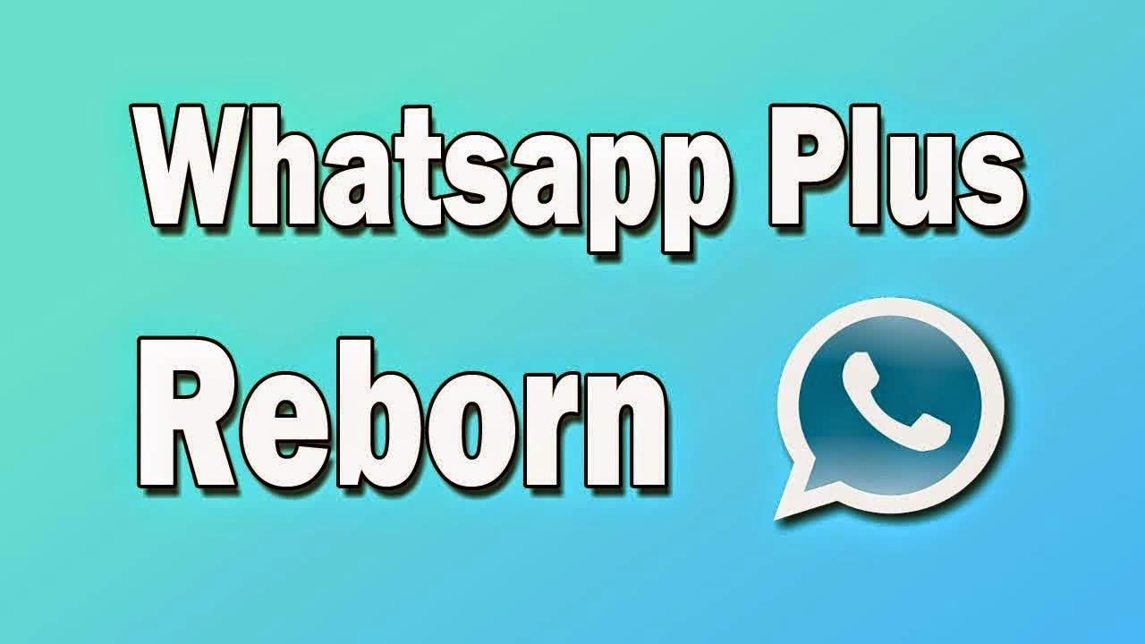 WhatsApp + Plus v1 93 APK Reborn (MATERIAL DESING) NO ROOT