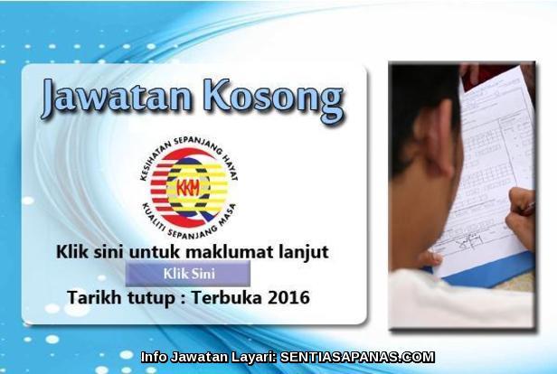 Jawatan Kosong Kementerian Kesihatan Malaysia (KKM) 2016