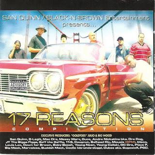VA – San Quinn, Black N Brown Entertainment Presents – 17 Reasons (1997) [CD] [FLAC]