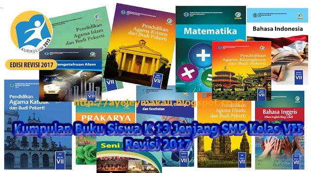 http://ayeleymakali.blogspot.co.id/2017/07/kumpulan-buku-siswa-k-13-jenjang-smp.html