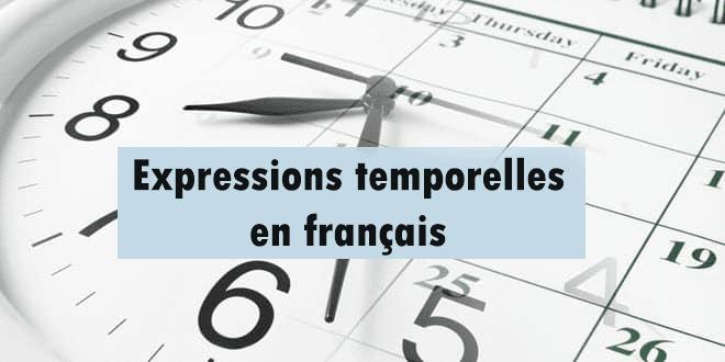 Expressions temporelles en français