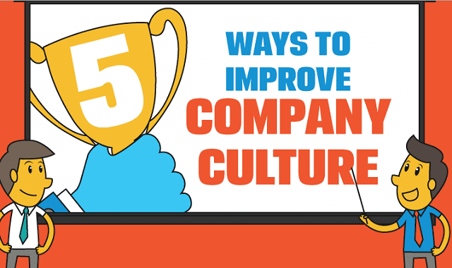 5 Ways to Improve Company Culture
