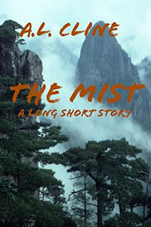 The Mist - A Mystical, Magical Journey by A.L. Cline